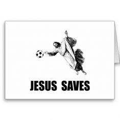 jesus_saves_soccer_greeting_card-re31e7d8bf201499f876bc0f0b6072bbc_xvuak_8byvr_512