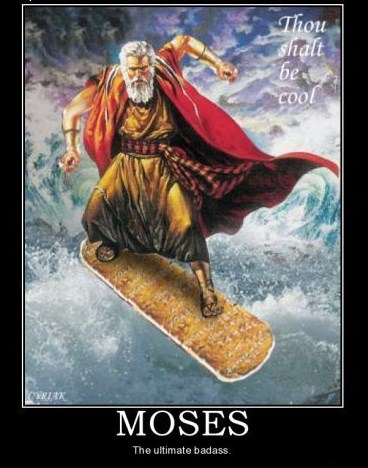 13895-MOSES-The_ultimate_badass
